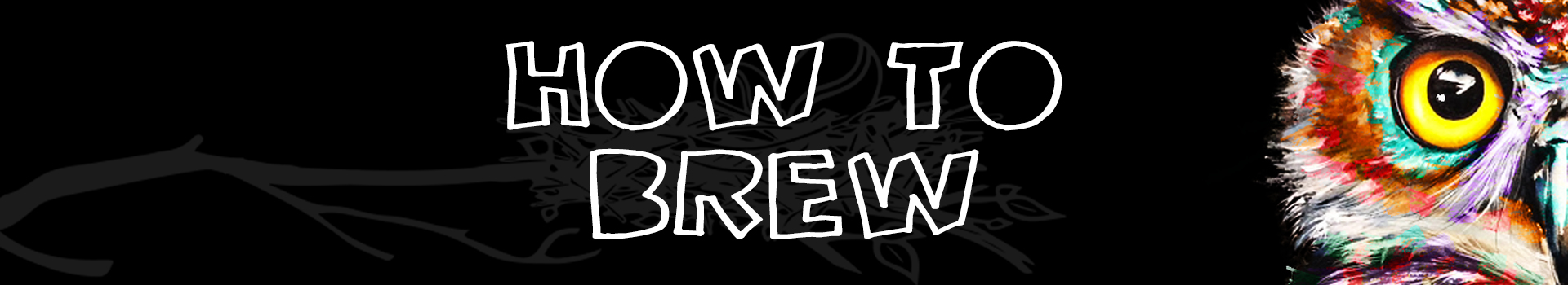 FTE_LO_HOW TO BREW