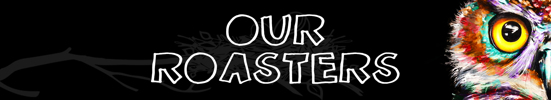 FTE_LO_OUR ROASTERS