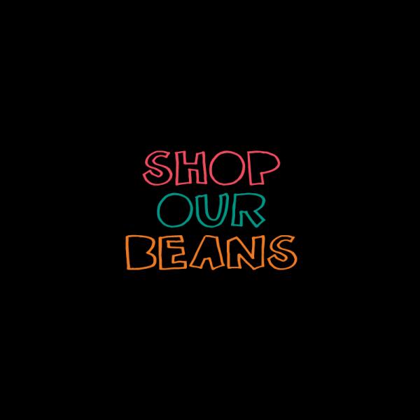 shop our beans